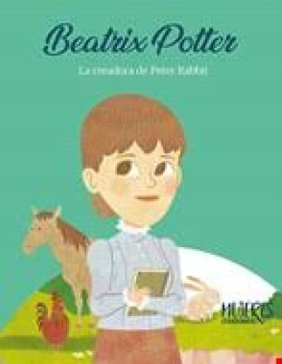 Beatrix Potter: La creadora de Peter Rabbit